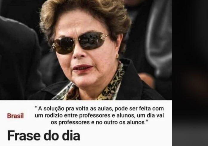 Ex-presidenta Dilma Rousseff  NÃO sugeriu rodízio de alunos e professores na volta às aulas durante pandemia
