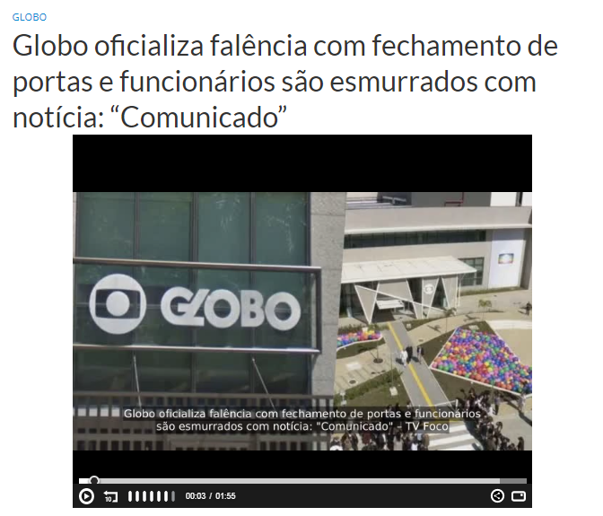 Rede Globo NÃO oficializou falência